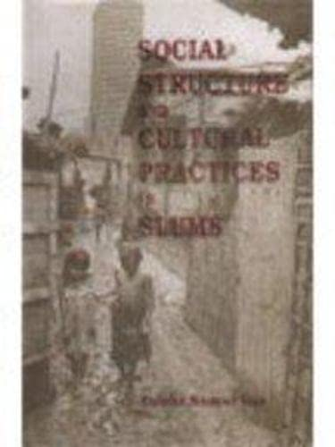 Social Structure and Cultural Practices in Slums: Das Tulshi Kumar