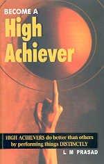 Become a High Achiever: Prasad L.M.