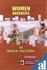 Women Workers in Brick Factory: Mandal Amal