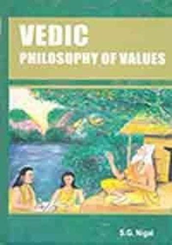 9788172112806: Vedic Philosophy of Values
