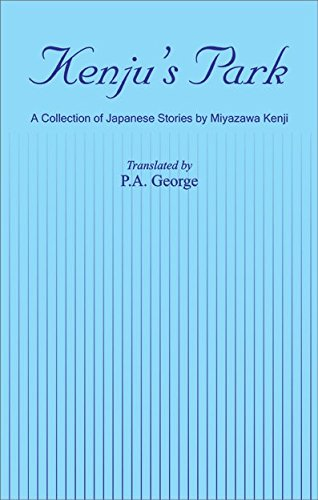 Kenju?s Park: A Collection of Japanese Stories: Translated by P.A.