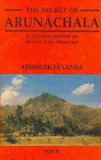9788172142735: Secret of Arunachala: A Christian Hermit on Shiva's Holy Mountain