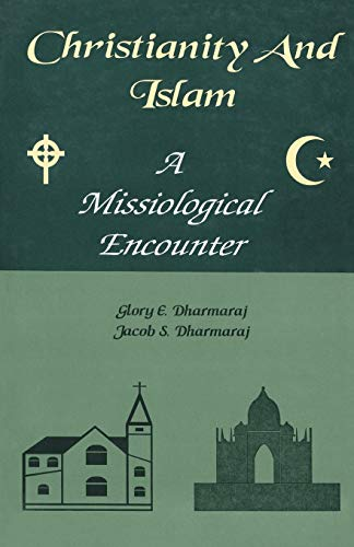 Christianity And Islam: Dharmaraj, Glory E.