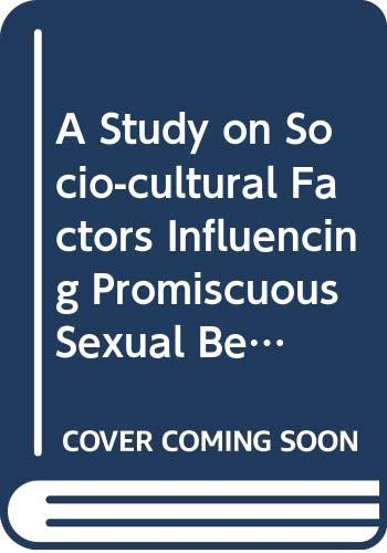 9788172146238: A Study on Socio-cultural Factors Influencing Promiscuous Sexual Behaviour (Development education series)