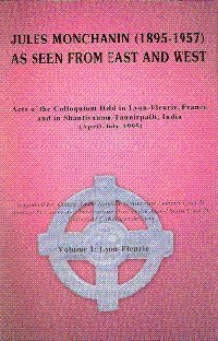 9788172146252: Jules Monachanin 1895 to 1957: Lyon Fleurie 1: As Seen from East to West