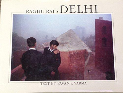 9788172230920: Raghu Rai's Delhi