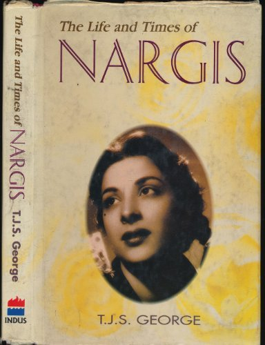 The Life and Times of Nargis (9788172231491) by T. J. S. George