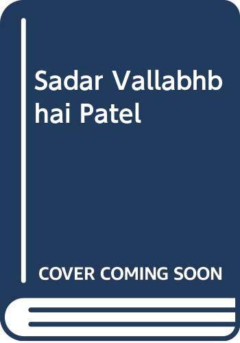 9788172232115: Sadar Vallabhbhai Patel