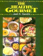 9788172232467: The Healthy Gourmet
