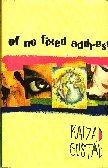 Of no fixed address: Gustad, Kaizad