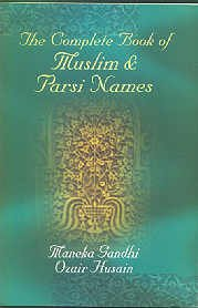 9788172232917: Complete Book of Muslim and Parsi Names