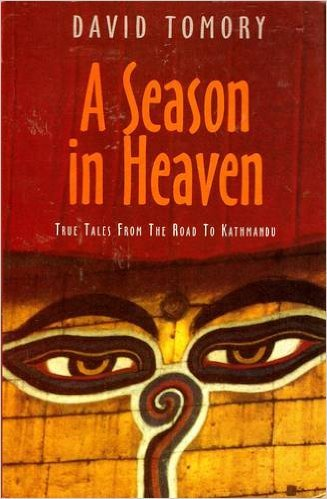 9788172233174: A Season in Heaven: True Tales From the Road to Kathmandu