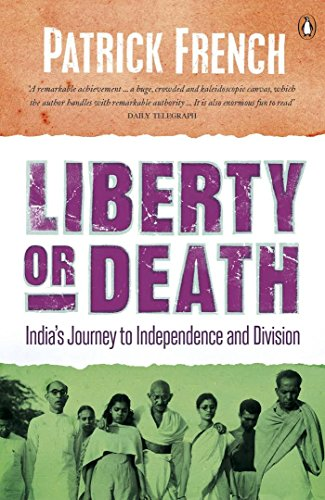 9788172233280: Liberty or Death: India's Journey to Independence and Division