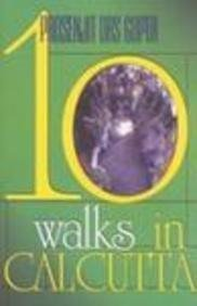 9788172233839: Ten Walks In Calcutta