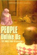 People Unlike Us: The India That is Invisible (Contemporary Essays): Jaleel, Muzamil