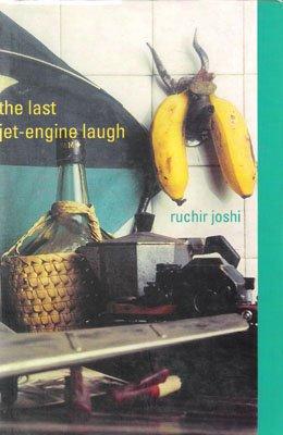 9788172234300: The Last Jet-Engine Laugh [India 1930-2030: A Novel]