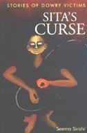 Sita's Curse: Stories of Dowry Victims: Sirohi, Seema