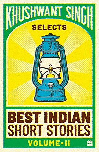 Khushwant Singh : Selects Best Indian Short Stories Vol II