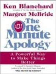 9788172235161: The One Minute Apology ; A Powerful Way to Make Things Better