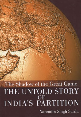 9788172235697: The Shadow of the Great Game: The Untold Story of India's Partition