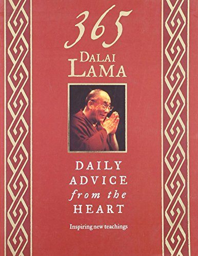 365 Dalai Lama: Daily Advice from the Heart: His Holiness The Dalai Lam; Edited By Matthieu Ricard;...