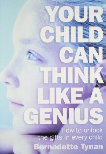 Harper Collins India Your Child Can Think Like A Genius: BERNADETTE TYNAN
