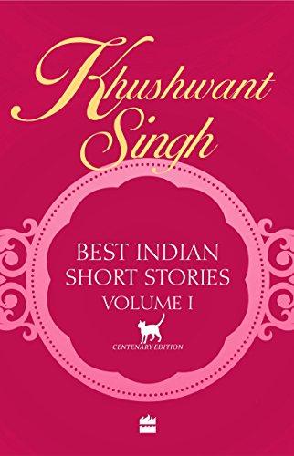 Best Indian Short Stories - Volume-1: vol.2: Nagarkar, Kiran; Singh, Khushwant