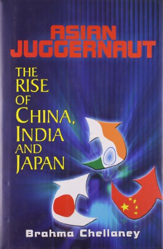 9788172236502: Asian Juggernaut : The Rise of China, India and Japan
