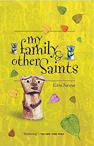 My Family and other Saints: Kirin Narayan