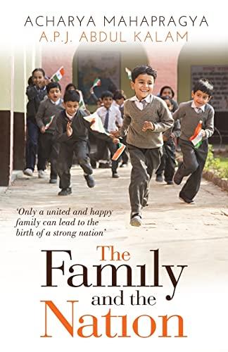 The Family and the Nation: A.P.J. Abdul Kalam,Acharya Mahapragya
