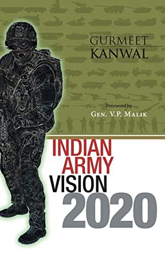 Indian Army Vision 2020: Gurmeet Kanwal