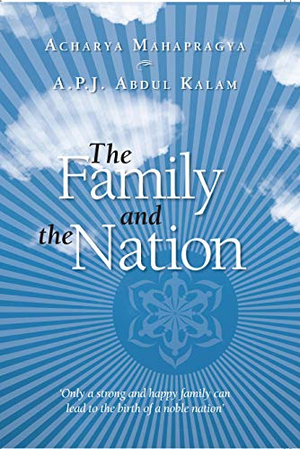The Family and the Nation: Acharya Mahapragya; Abdul