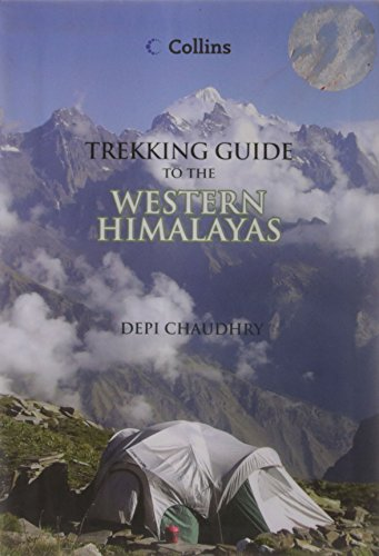 Trekking Guide to the Western Himalayas: Depi Chaudhry