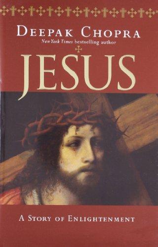 Jesus: A Story of Enlightment: Chopra, Deepak