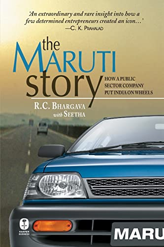 9788172237806: The Maruti Story : How A Public Sector Company Put India On Wheels