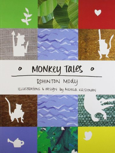 Monkey Tales: Rohinton Mody