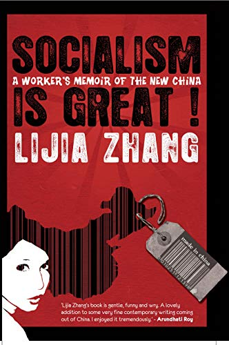 9788172238049: Socialism is Great - A Worker's Memoir of the New China