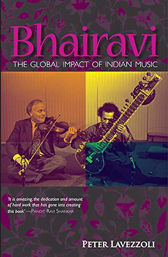 9788172238070: Bhairavi: The Global Impact of Indian Music