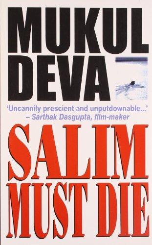 Salim Must Die: Mukul Deva