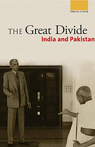 The Great Divide: India and Pakistan: Asra Nomani