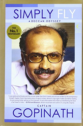 Simply Fly: A Deccan Odyssey: Gopinath; Captain G.R.
