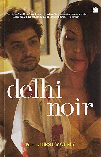 9788172238537: Delhi Noir