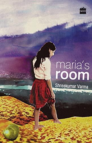 Maria?s Room: Sreekumar Verma