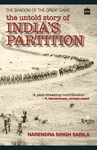 9788172238742: The Shadow of the Great Game: The Untold Story of Indias Partition