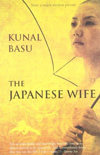 THE JAPANESE WIFE, KUNAL BASU