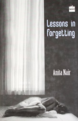 Lessons in Forgetting: Anita Nair