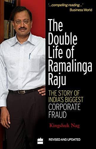 The Double Life of Ramalinga Raju: Nag Kingshuk