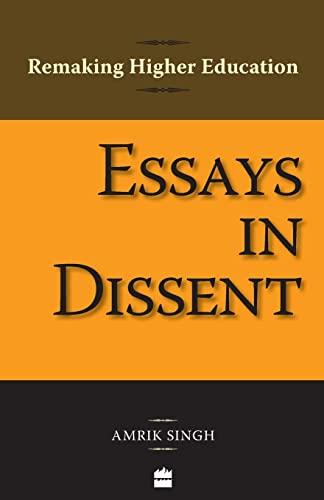 Remaking Higher Education: Essays in Dissent: Amrik Singh