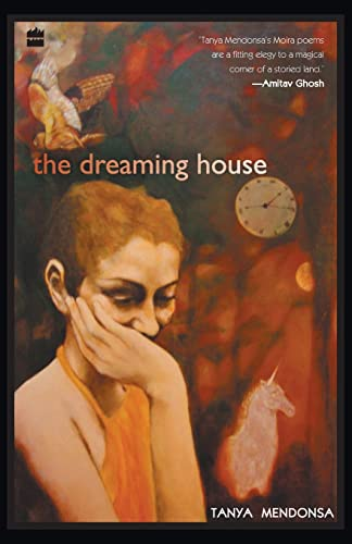 The Dreaming House: Tanya Mendonsa