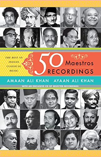 9788172239183: 50 Maestros 50 Recordings: The Best Of Indian Classical Music